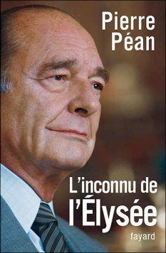 L'INCONNU DE l'ELYSEE / Pierre PEAN